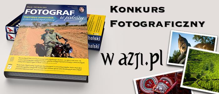"""Konkurs Fotograficzny """"W Azji"""""""