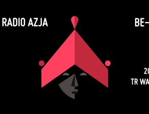 Radio Azja: Be-Being