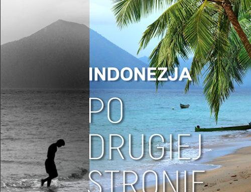"""""""Indonezja. Po drugiej stronie raju"""" Anny Jaklewicz – wywiad z autorką"""